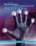 Beginning and Intermediate Algebra : Connecting Concepts Through Applications, Clark, Mark and Anfinson, Cynthia, 1133365051