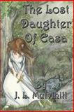 The Lost Daughter of Eas, J. L. Mulvihill, 1937035050