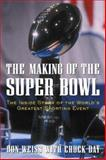 The Making of the Super Bowl 9780071395052