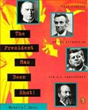 The President Has Been Shot!, Rebecca C. Jones, 0140385053