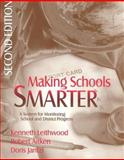 Making Schools Smarter : A System for Monitoring School and District Progress, Leithwood, Kenneth and Aitken, Robert, 0761975055
