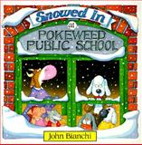 Snowed in at Pokeweed Public School, John Bianchi, 0921285051