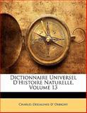 Dictionnaire Universel D'Histoire Naturelle, Charles Dessalines D' Orbigny, 1142405052
