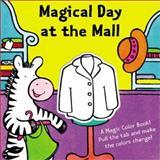 Magical Day at the Mall, Shaheen Bilgrami, 1402705050