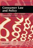 Consumer Law and Policy : Text and Materials on Regulating Consumer Markets, Ramsay, Iain, 1841135054