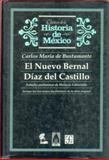 El Nuevo Bernal Díaz Del Castillo, Bustamante, Carlos María de and Labastida, Horacio, 9681645057