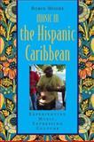 Music in the Hispanic Caribbean