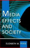 Media Effects and Society 1st Edition