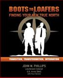 Boots to Loafers, John Phillips, 1496095057