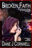 Broken Faith, Diane Cornwell, 149968505X