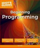 Idiot's Guide Beginning Programming, Matt Telles, 1615645055