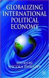 Globalizing Political Economy 9780333965054
