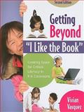 Getting Beyond I Like the Book : Creating Space for Critical Literacy in K-6 Classrooms, Vasquez, Vivian, 0872075052
