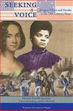 Seeking a Voice : Images of Race and Gender in the 19th Century, Sachsman, David, 1557535051