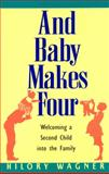 Baby Makes Four, Hilory Wagner, 0380795051