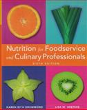 Nutrition for Foodservice and Culinary Professionals, Drummond, Karen Eich and Brefere, Lisa M., 0470195053