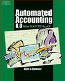 Automated Accounting 8. 0 : Windows 95, 98, NT, 2000, Me and XP, Klooster, Dale H. and Allen, Warren W., 0538435054