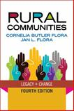 Rural Communities : Legacy and Change, Flora, Cornelia Butler and Flora, Jan L., 0813345057