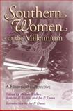 Southern Women at the Millennium : A Historical Perspective, , 082621505X