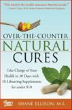 Over the Counter Natural Revolution, Shane Elison, 1402225059