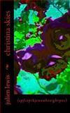 Christina Skies (rose Cover), julien lewis, 1500305057