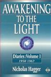 Awakening to the Light, Nicholas Hagger, 1852305053