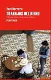 Trabajos del Reino, Herrera and Yuri Herrera, 8492865059