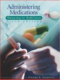 Administering Medications, Gauwitz, Donna, 0078455057