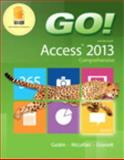 GO! with Microsoft Access 2013 Comprehensive, Gaskin, Shelley and McLellan, Carolyn, 0133415058