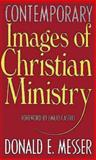 Contemporary Images of Christian Ministry, Anne Messer, 0687095050
