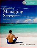 Essentials of Managing Stress, Seaward, Brian Luke, 0763775053