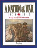 A Nation at War : Essays from Legion Magazine, Copp, Terry, 096887505X