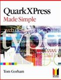 QuarkXPress 5 Made Simple, Gorham, Tom, 0750655054