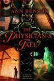 The Physician's Tale, Ann Benson, 0385335059