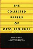 Collected Papers of Fenichel, Otto Fenichel and Hanna Fenichel, 039301505X