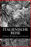 Italienische Reise, Johann Wolfgang von Goethe, 1480275050