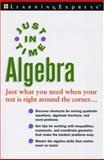 Just in Time Algebra, Colleen Schultz and LearningExpress Staff, 1576855058