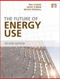 The Future of Energy Use, O'Brien, Geoff, 1844075052