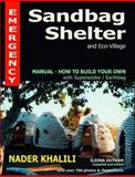 Emergency Sandbag Shelter and Eco-Village, Nader Khalili, 1889625051