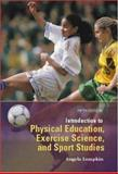 Introduction to Physical Education, Exercise Science, and Sport Studies with PowerWeb : Health and Human Performance, Lumpkin, Angela, 0072485051