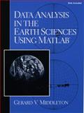 Data Analysis in the Earth Science Using MATLAB, Middleton, Gerard V., 0133935051