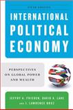 International Political Economy : Perspectives on Global Power and Wealth, Broz, J. Lawrence and Frieden, Jeffry A., 0393935051