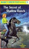 The Secret of Shadow Ranch, Carolyn Keene, 044809505X
