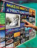 Mathematics : A Practical Odyssey, Johnson, David B. and Mowry, Thomas A., 0538495057