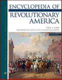 Encyclopedia of Revolutionary America, Gilje, Paul A., 0816065055