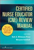 CNE Review Manual, Wittmann-Price, Ruth A. and Godshall, Maryann, 082610505X