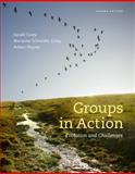 Groups in Action : Evolution and Challenges, Corey, Gerald and Corey, Marianne Schneider, 1285095057