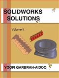 Solidworks Solutions, Garbrah-Aidoo, Yoofi, 142598505X