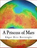 A Princess of Mars, Edgar Rice Burroughs, 1484845056