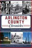 Arlington County Chronicles, Charlie Clark, 1626195056